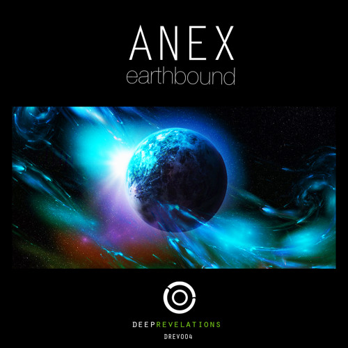 Anex - Earthbound EP (OUT NOW) + FREE TRACK
