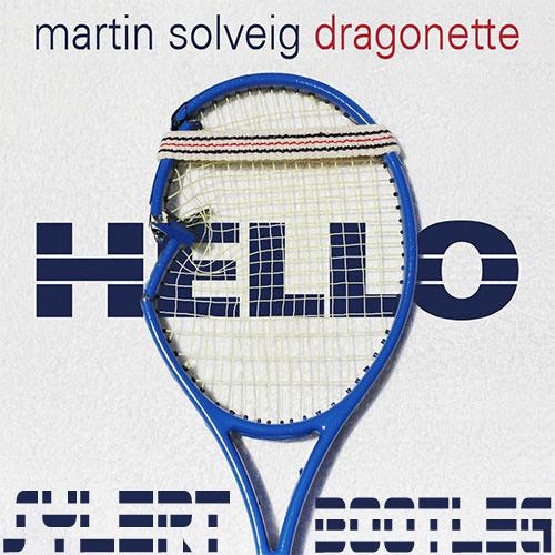 Martin Solveig & Dragonette - Hello (Sylert vs Albin Meyers vs Blasterjaxx Bootleg)