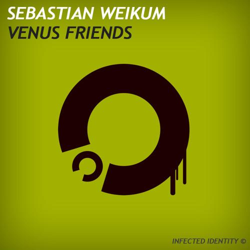 Sebastian Weikum - Friends (Original Mix) [INFID001]
