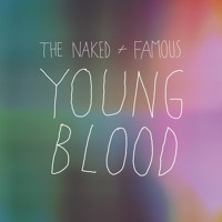 The Naked And Famous Young Blood Artwork