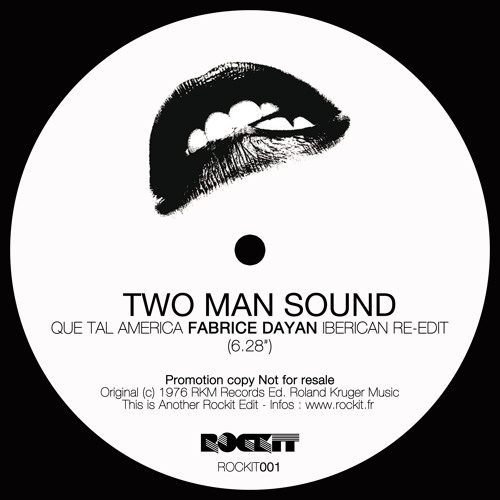 Two Man Sound - Que Tal America (Fabrice Dayan Iberican Re-edit)