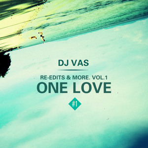 ONE LOVE by DJ VAS