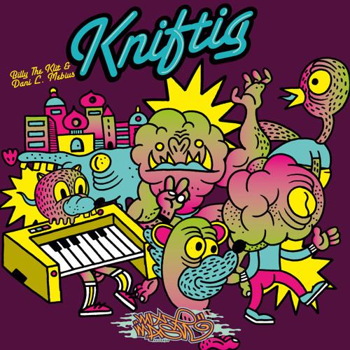 Billy The Klit and Dani L. Mebius - Kniftig (Original Mix)