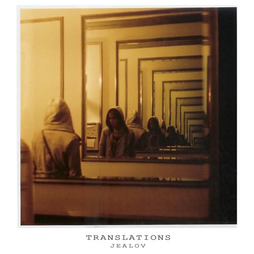 Jealov - Translations Ep (Mush) - 04 Just in Lov