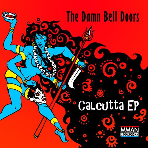 The Damn Bell Doors - Calcutta (Original mix)
