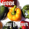 Stay forever by Ween