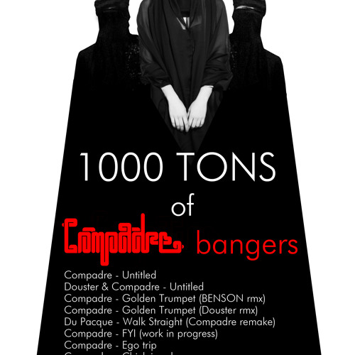 1000 TONS OF COMPADRE BANGERS