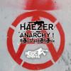 Haezer - Anarchy ! (Re@cStable Remix)