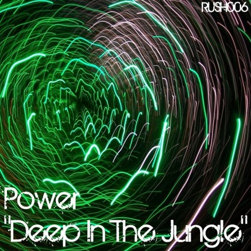 Power - Deep In The Jungle