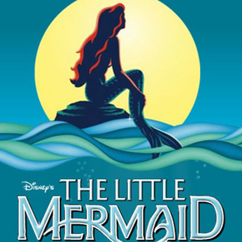 The World Above (The Little Mermaid)