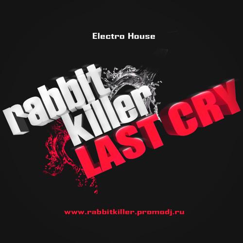 Rabbit Killer - Last Cry (DEMO)