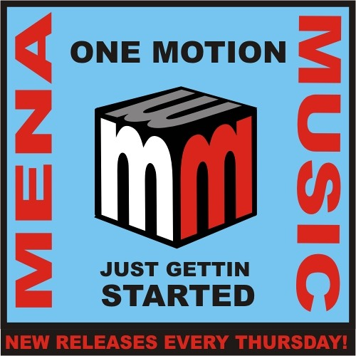One motion -just gettin started -mena music APRIL 2011-soundcloud edit