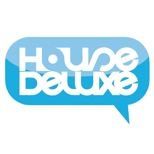 HouseDeluxe [House, Tech-House, Nu, Melodic, Deep]