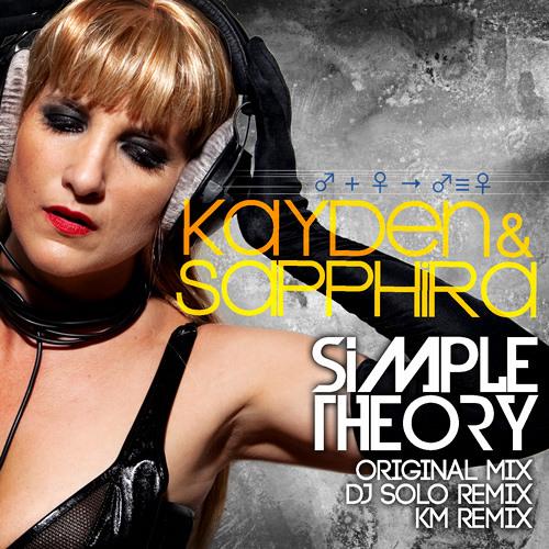 Kayden & Sapphira - Simple Theory (KM Mix)