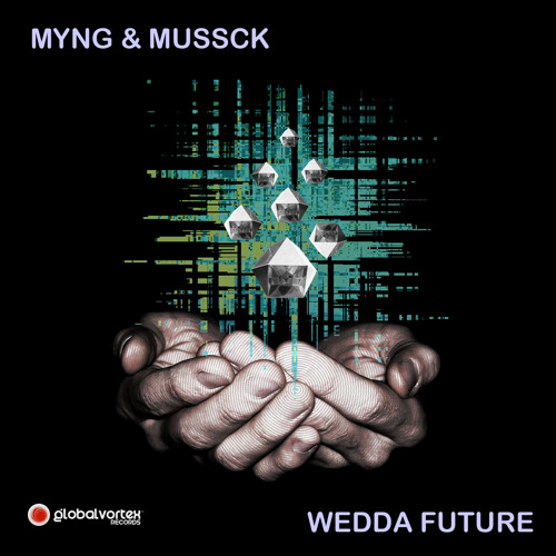 Wedda Future by Myng & MusSck colab