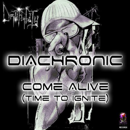 Come Alive (Time to Ignite)