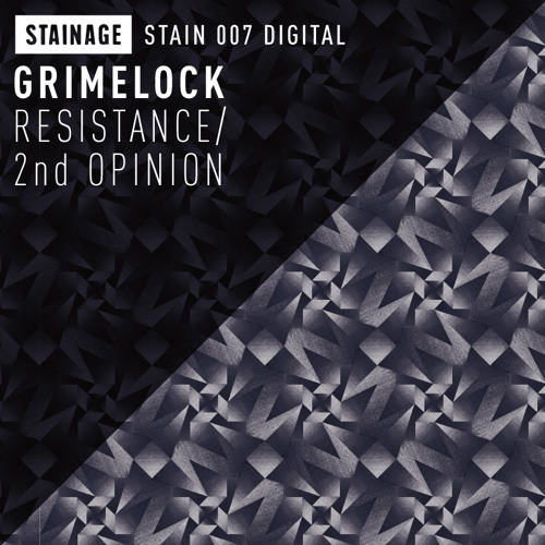 STAIN 007 / Grimelock / RESISTANCE . 2nd OPINION (clip)