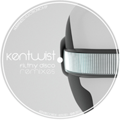 Kentwist - Filthy Disco (Original) [Out on Juno/iTunes..]