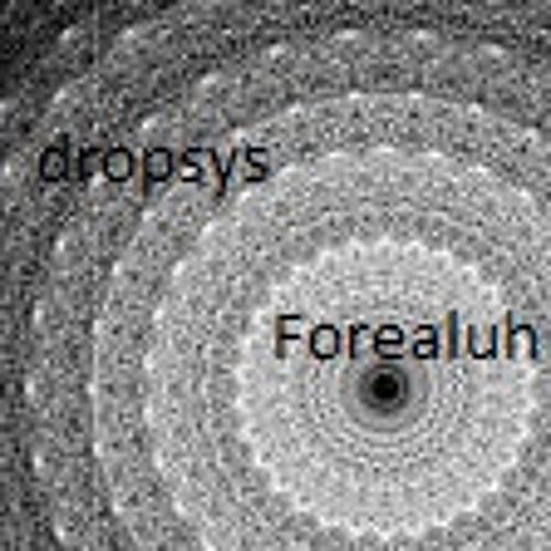 dropsys - forealuh