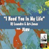 DJ Leandro & Art Jones feat.JLuv - I need you in my life( DJ Leandro's Original Mix ) mp3