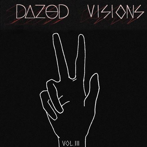 Dazed - Visions Vol. 3