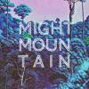Might Mountain