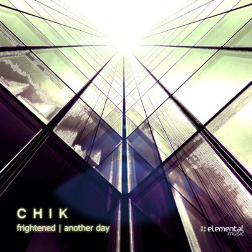 Chik - Frightened (EL042)