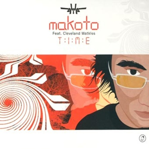 "Makoto feat. Cleveland Watkiss ""Time (Unreleased 2004 Remix)"""
