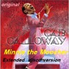 Video Cab Calloway   Minnie The Moocher (Disco Vocal 12 Inch) download in MP3, 3GP, MP4, WEBM, AVI, FLV January 2017