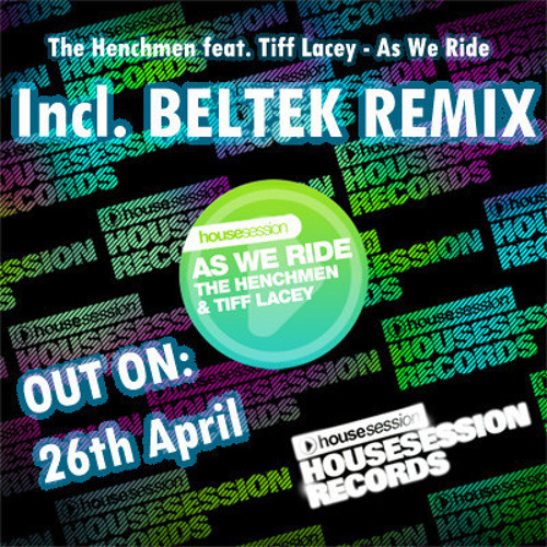 (Beltek Disco Remix) The Henchmen feat. Tiff Lacey - As We Ride