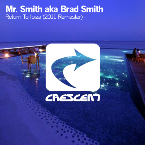 Mr. Smith - Return To Ibiza (2001 remix)