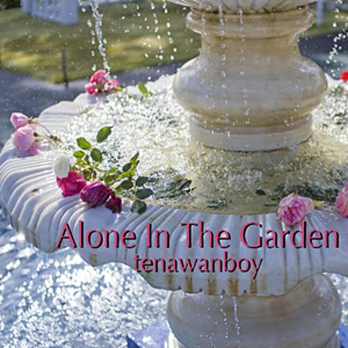 Alone In The Garden