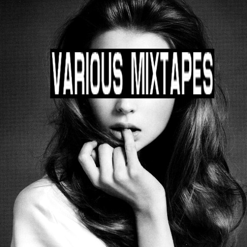 Various Mixtapes (House/Electro/Pop/Synth)
