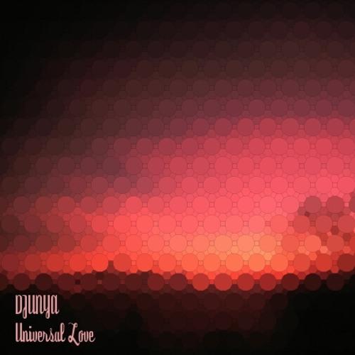 DJUNYA-UNIVERSAL LOVE