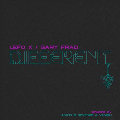 Lefo X - Different feat. Gary Frad (Vanish Remix)