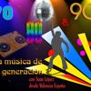 70,80 & 90, LA MUSICA DE TU GENERACION, PROGRAMA 16