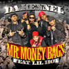 Mr. Moneybags (feat Lil Hot) Da Kennel & DJ Drama