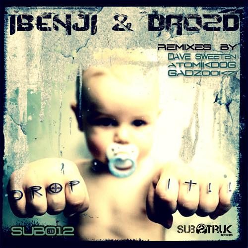 SUB012 | IBenji & Drozd - Drop It (Substruk Records)