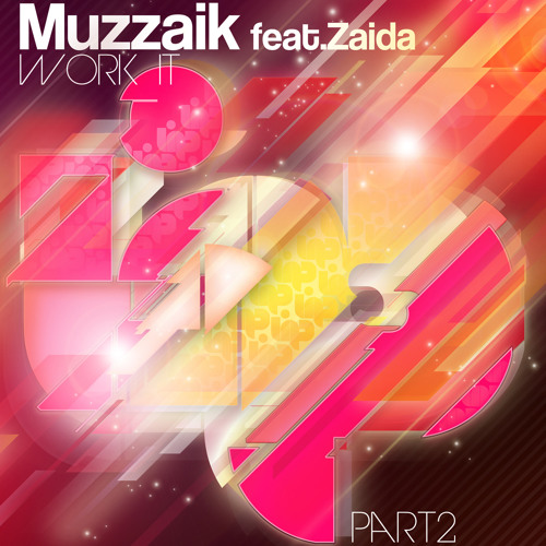 Muzzaik feat.Zaida - Work It (David Penn Remix)