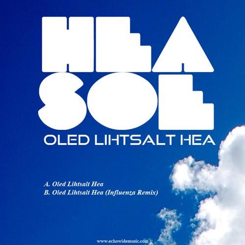 Hea Soe-Oled Lihtsalt Hea (Influenza Remix)