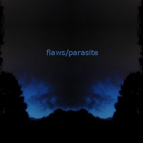 flaws/parasite (audrey mix)