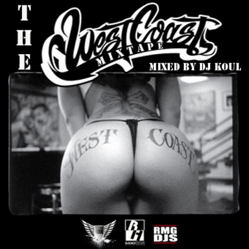 The West Coast Mixtape - Hip Hop Mix [FREE DOWNLOAD]