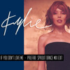 Kylie Minogue If You Don't Love Me  Prefab Sprout Dance Mix Edit