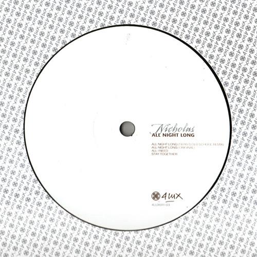 "4LUX01103 - Nicholas - ""All Night Long"" (Gerd's Old School Remix)"