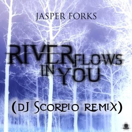 Jasper Forks - River Flows in You (Scorpio Remix)