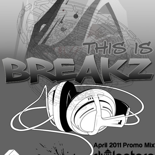 DjLantern - This is Breakz - April 2011 Promo