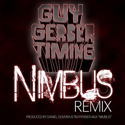 Guy Gerber - Timing (Nimbus Remix) 320 Free Download!