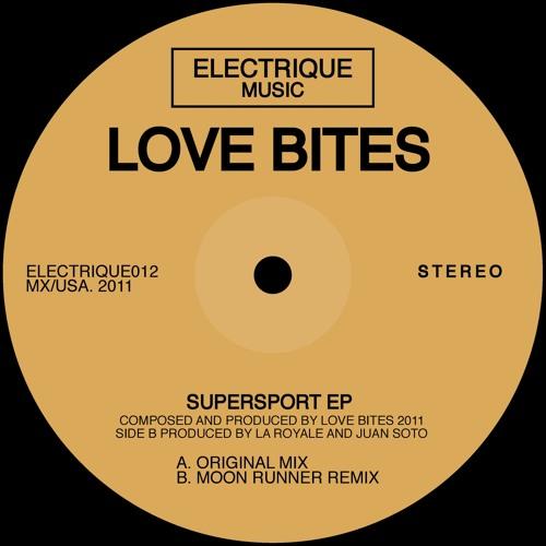 Love Bites - Supersport (Original Mix)