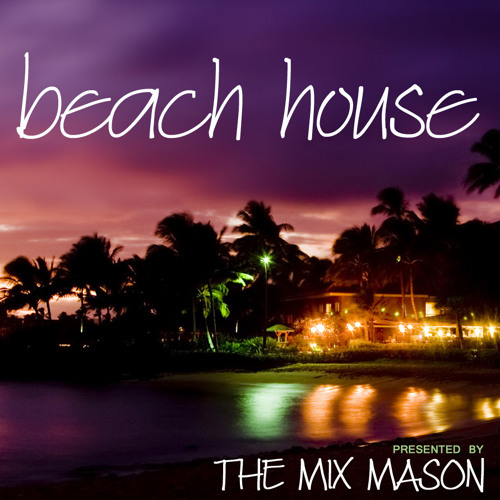 BEACH HOUSE mixtape