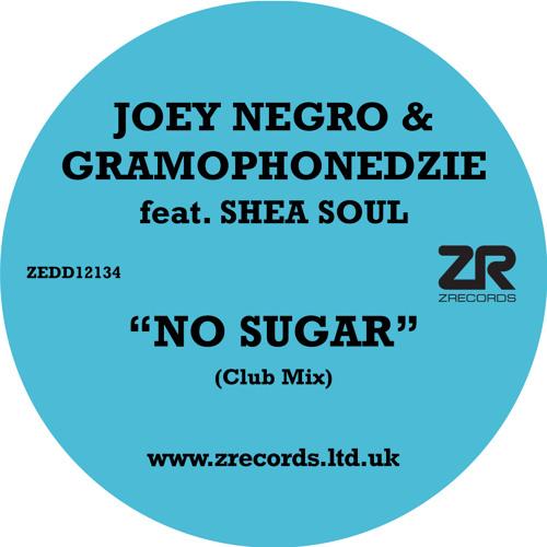 Joey Negro and Gramophonedzie - No Sugar (Club Mix)
